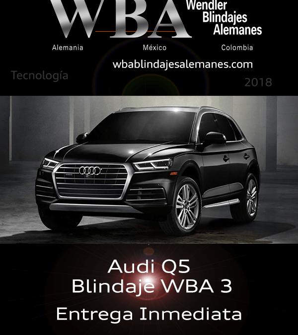 WBA Blindajes Alemanes Audi Q5 Blindada N3 Entrega Inmediata 2018
