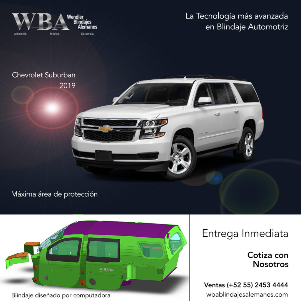 WBA Blindajes Alemanes, Chevrolet suburban 2019 blindada